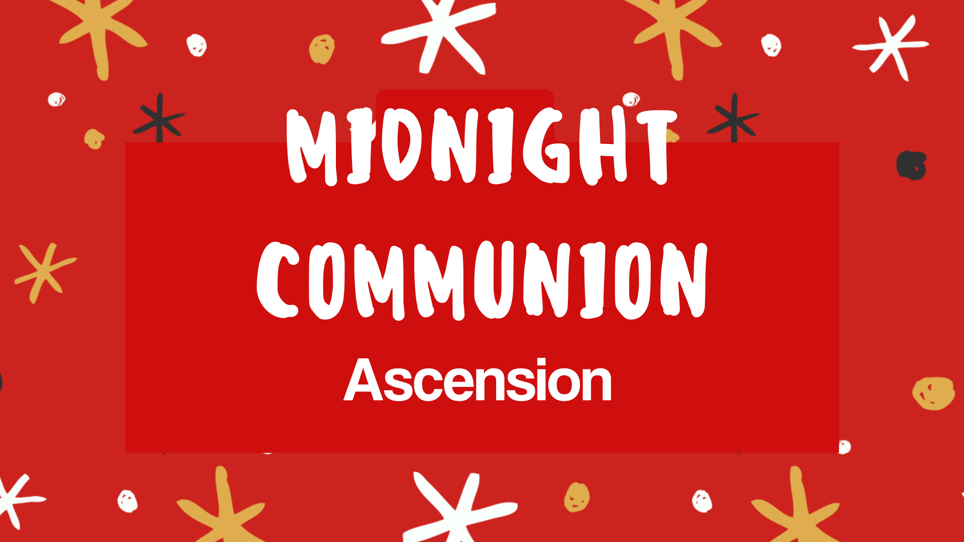 Midnight Communion - Starts 11.30pm