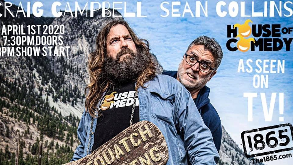 LIVE COMEDY WITH CRAIG CAMPBELL & SEAN COLLINS!