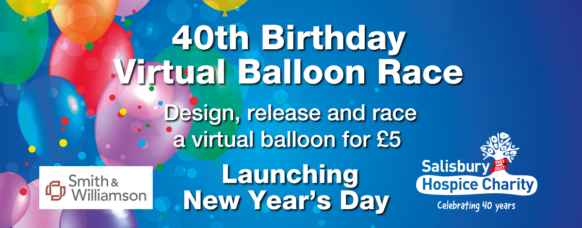 Salisbury Hospice Charity- 40th Birthday Virtual Balloon Race