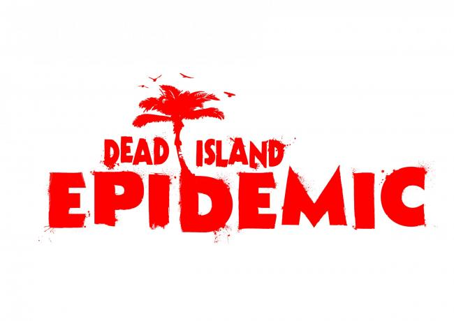 Dead Island: Epidemic Has Been Announced