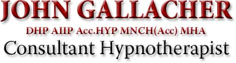 John Gallacher Hypnotherapist Consultant           DHP AIIP Acc.HYP MNCH (Acc) MHA