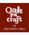 OAK CRAFT AT HOLMSLEY MILL