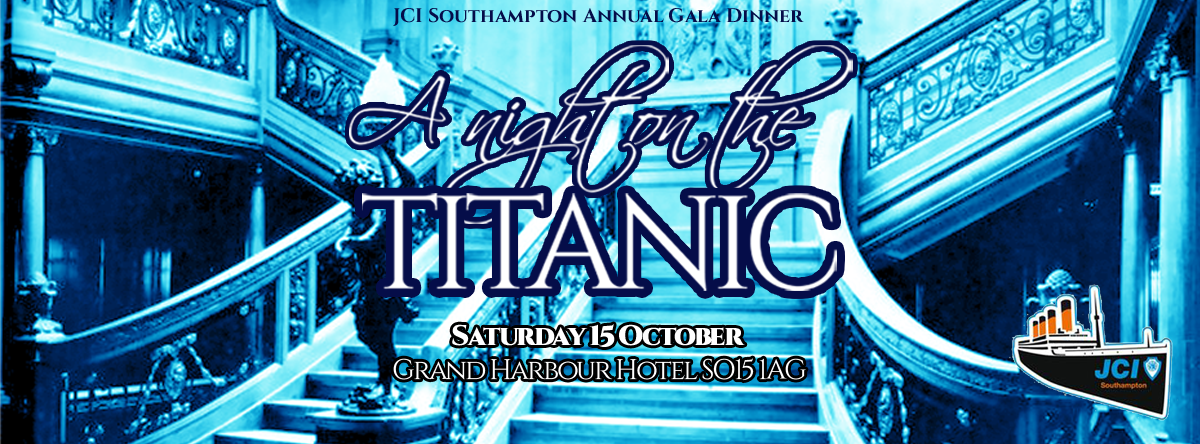 Junior Chamber International Southampton 2016 Gala Dinner: A Night on the Titanic