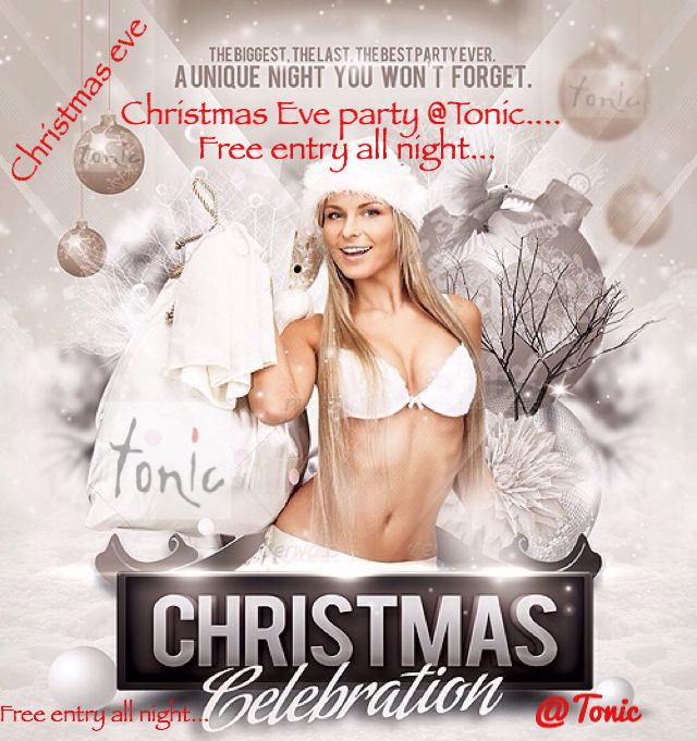 Christmas Eve Party @Tonic