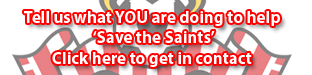 Save Our Saints - Let us know what you are doing